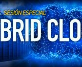 11 de junio de 2019 – Sesión Especial: Hybrid Cloud IT